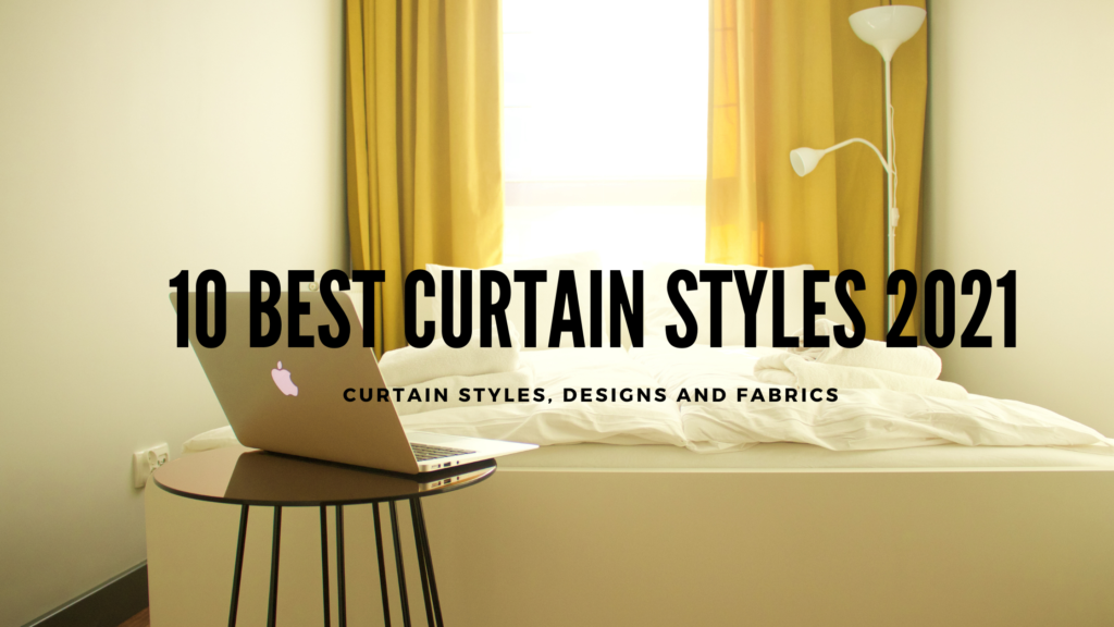 Curtains Styles 2021
